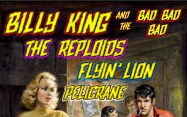 Billy King / The Reploids / Flyin' Lion / Pelicrane