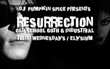 Elysium Austin presents Resurrection!