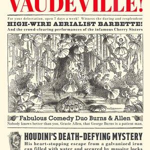 Vaudeville! Exhibition