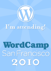 I'm attending WordCamp San Fransisco 2010!