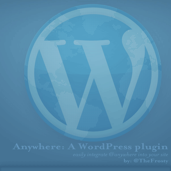 Anywhere: A WordPress plugin
