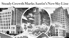 In 1937, Austin's Growing Skyline Saw Towers 'Shooting Up'