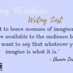Weekly Writing Wisdom – Damon Lindelof
