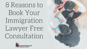 8 Reasons to Book Your Immigration Lawyer Free Consultation | Nanthaveth & Associates | Austin, TX