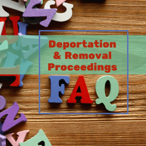 Deportation & Removal Proceedings