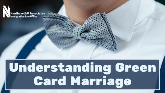 Understanding Green Card Marriage