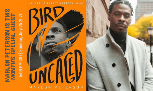 """Marlon Peterson leaning against a wall next to his book titled """"Bird Uncaged"""" which has an corange background. Along the side there is text reading, """"Marlon Peterson is this month's special guest 