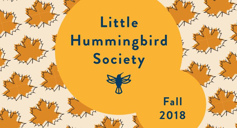 little hummingbird society fall