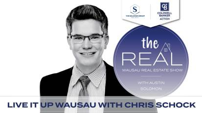 Local Wausau Insights and Home Buyer Programs with Chris Schock