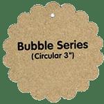 Bubble<br>Circular 3