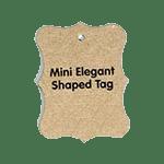 Mini- Elegant Shaped
