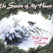 Rick Lang & Friends – The Season of My Heart