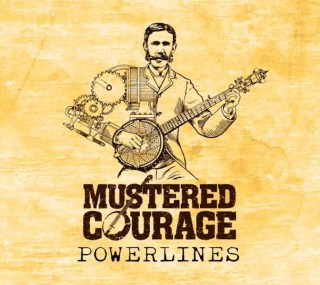 Powerlines - Mustered Courage