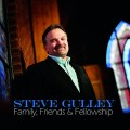 Steve Gulley Family Friends and Fellowship