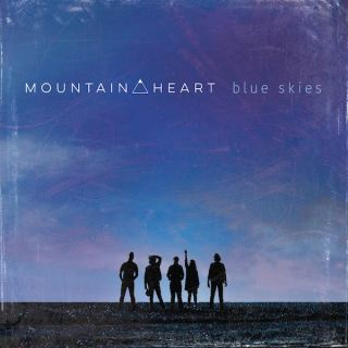 Mountain Heart - Blue Skies