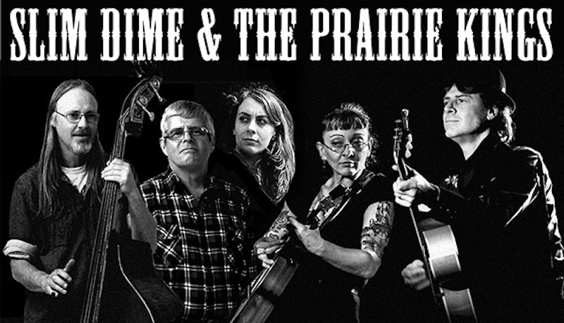 Slim Dime and the Prairie Kings to play Mountain Pickers