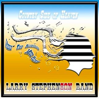 Larry Stephenson Band Country Side of Heaven