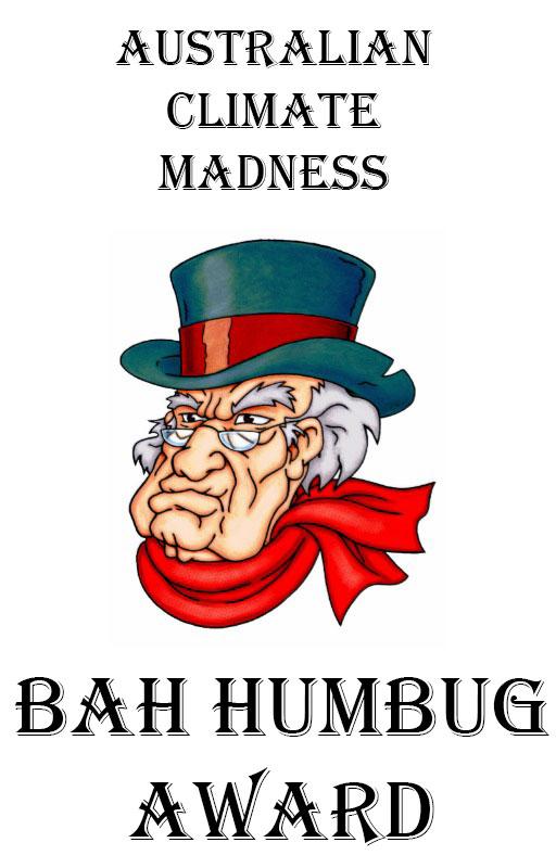ACMs Bah Humbug Awards 2013 Australian Climate Madness