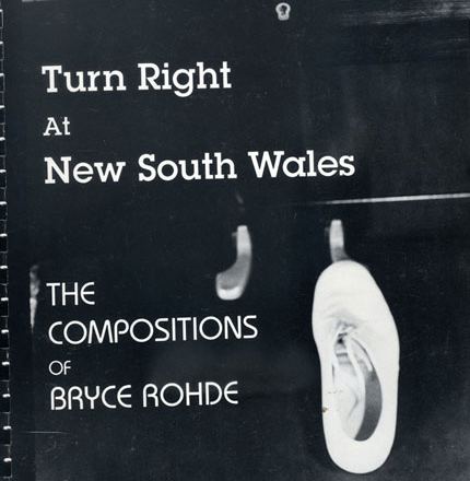 Bryce Rohde Book: The cover of Turn right At New South Wales - The Compositions of Bryce Rohde.