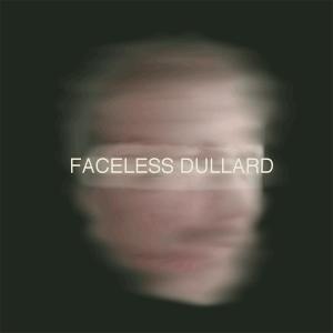 Faceless Dullard cover