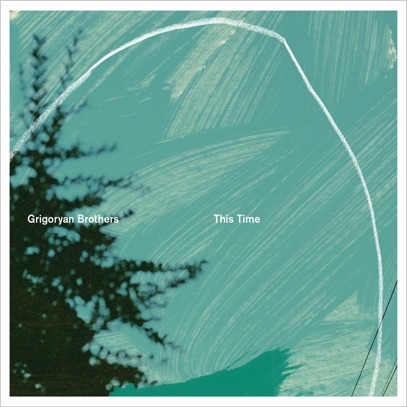 Album review: This Time (Grigoryan Brothers) by John Hardaker