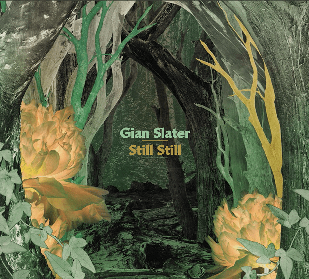 Album Review: Still Still (Gian Slater) by Leon Gettler