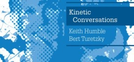 Kinetic Conversations (Keith Humble, Bert Turetzky) by Arjun von Caemmerer