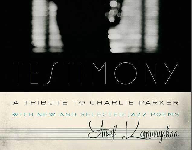 Testimony: A Tribute to Charlie Parker