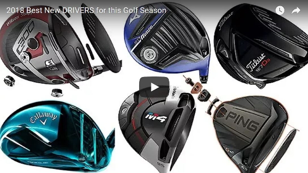 Best new golf drivers 2018