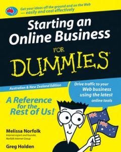 Starting an Online Business For Dummies, Australian & New Zealand Edition