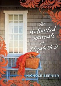 Book Review: The Unfinished Journals of Elizabeth D by Nichole Bernier