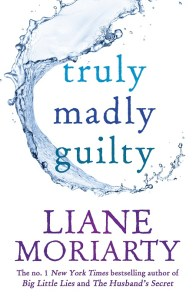 truly-madly-guilty_liane-moriarty