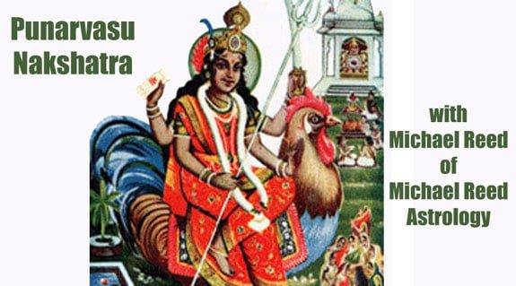 Interpreting the Nakshatras Series: Punarvasu Nakshatra 7 of 27