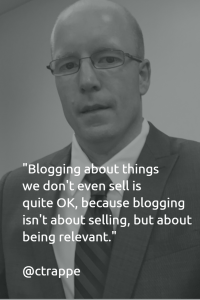 Blogging about things we don't even sell is quite OK, because blogging isn't about selling, but about being relevant.