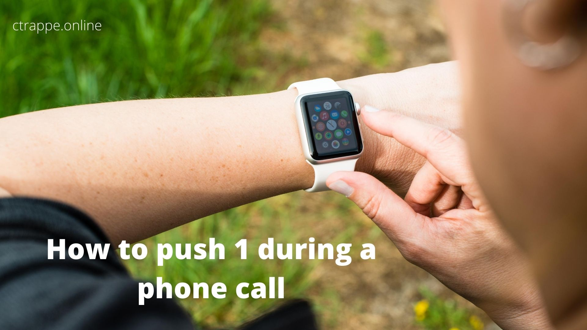 "Apple Watch keypad: How to ""push 1"" during a phone call on an Apple Watch - Content + Digital Marketing Tips"