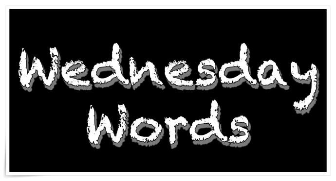 Wednesday Words - FB-1200x628