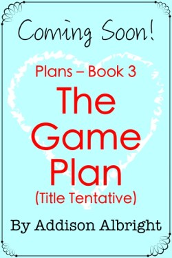 Plans 03 - The Game Plan? -400-x-600