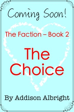 The Faction 02 - The Choice -400-x-600