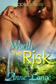 Worth the Risk by Anne Lange