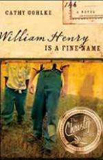 William Henry is a Fine Name by Author Cathy Gohlke