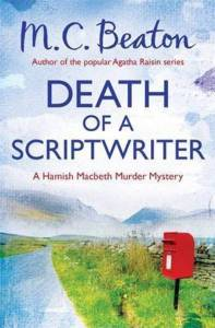 Cover of Death of a Scriptwriter by M C Beaton