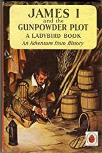 Cover of the Ladybird book entitled James I and the Gunpowder Plot