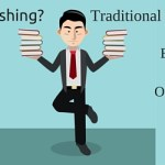 Traditional publishing vs. self-publishing: Which is right for you?