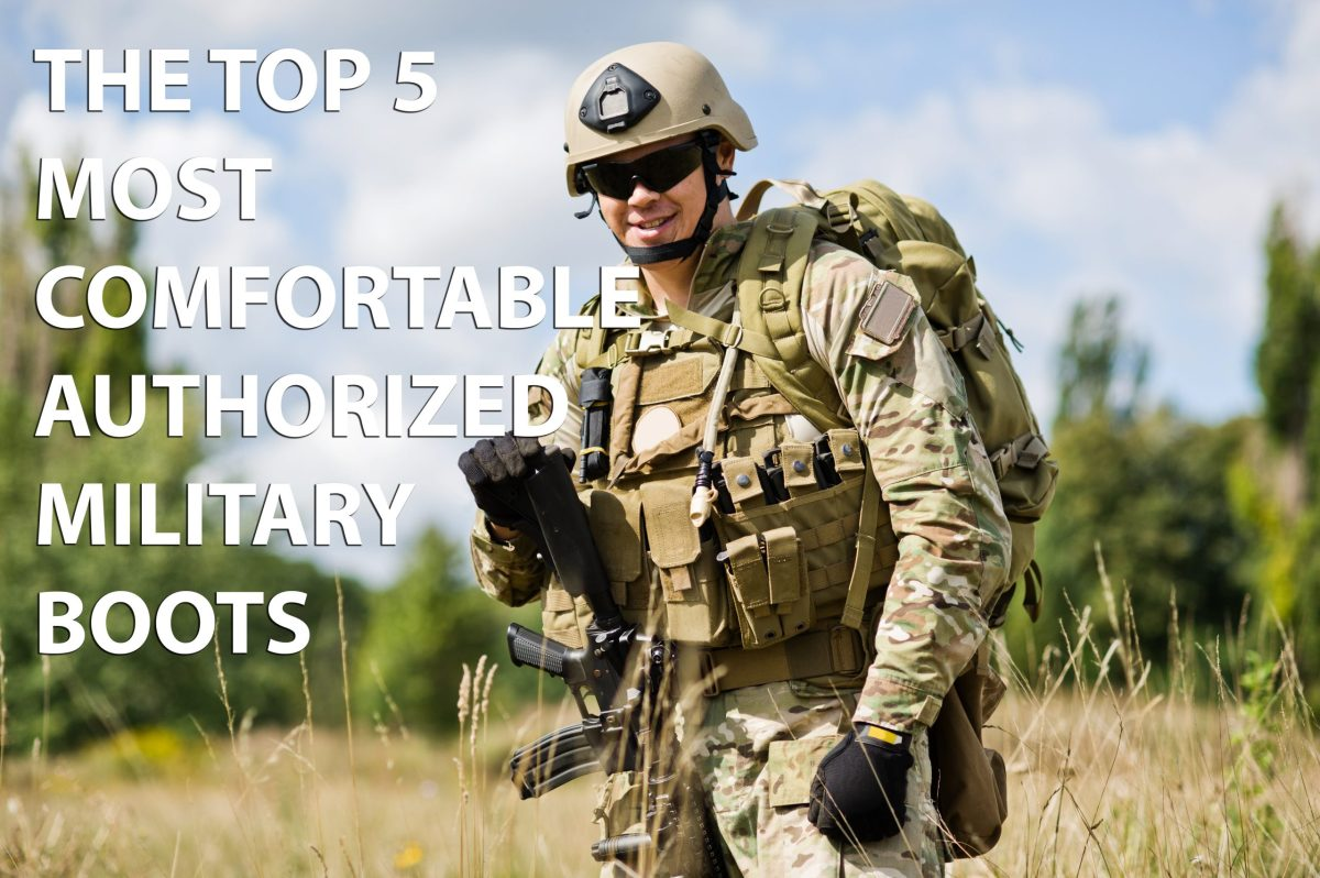 The Top 5 Most Comfortable Military Boots 2018