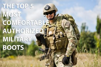 Most comfortable military boots
