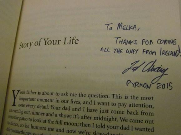 Dopiero później zauważyłam, że Ted źle napisał mojego nicka, ale myślę, że to dobry powód, by próbować spotkać go jeszcze kiedyś na jakimś innym konwencie.
