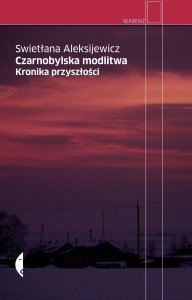 """Polish edition of the """"Voices of Chernobyl""""."""