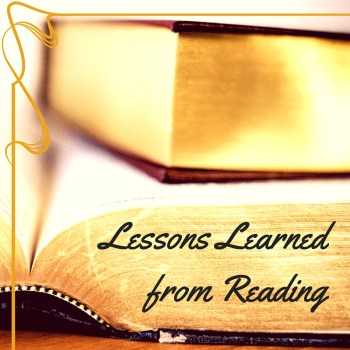 Lessons Learned from Reading
