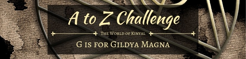 A to Z Challenge 2019: G is for Gildya Magna
