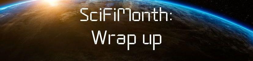 SciFiMonth: Wrap Up